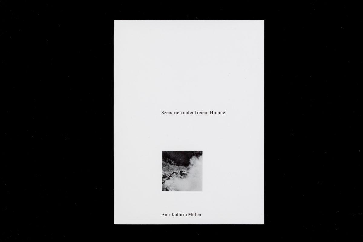 Szenarien Unter Freiem Himmel von Ann-Kathrin Müller, erschienen anlässlich der Frischzelle im Kunstmuseum Stuttgart